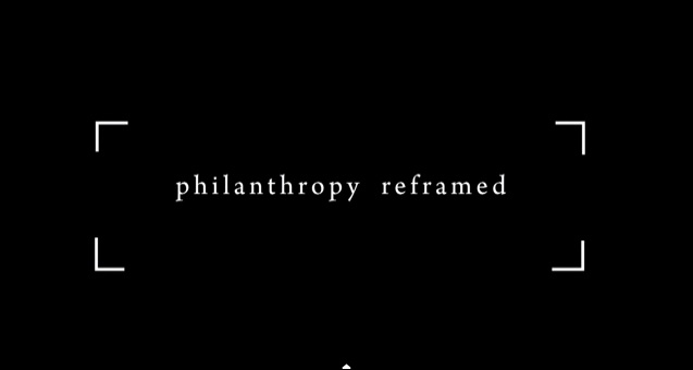 philanthropy reframed video screenshot